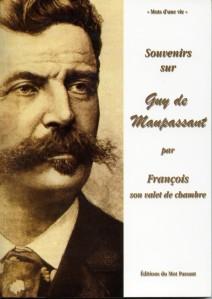Souvenirs sur Guy de Maupassant
