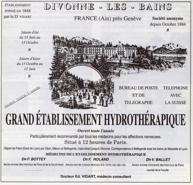 Cette publicité a été imprimée en 1900 ou dans les années suivantes, puisque y sont déjà mentionnés le train direct de Paris et le docteur Ballet, engagé en 1899.